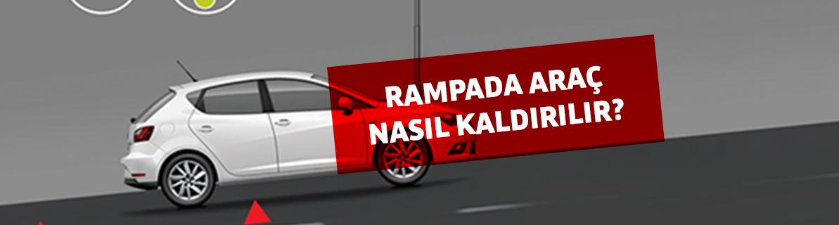 Rampada araç nasıl kaldırılır